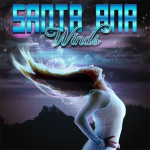 Santa Ana Winds - Santa Ana Winds