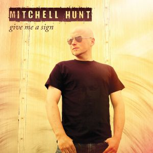 Hunt, Mitchell - Give Me A Sign