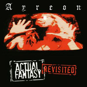 Ayreon - Actual Fantasy Revisited, re-issue