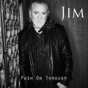 Jidhed, Jim - Push On Through <b>- reduced pre-sale!</b>