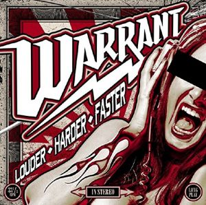 Warrant - Louder Harder Faster, <b>Reduced Pre-sale Price!</b>