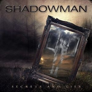 Shadowman - Secrets and Life