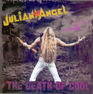 Angel, Julian - The Death of Cool