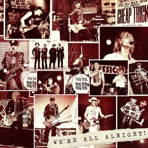 Cheap Trick - We're all alright