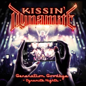 Kissin' Dynamite - Generation Goodbye Dynamic Nights