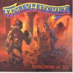 Molly Hatchet - Kingdom Of XII / Warriors Of The Rainbow Bridge