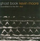 Moore, Kevin - Ghost Book