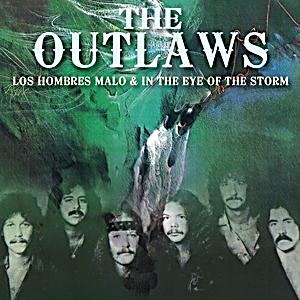 Outlaws - Los Hombres Malo / In the eye of the storm (2in1)
