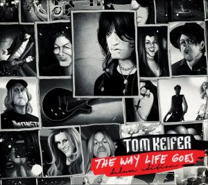 Keifer, Tom - The way life goes (Deluxe)