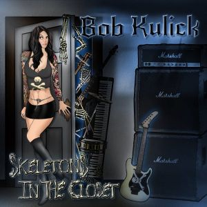 Kulick Bob - Skeletons in the closet