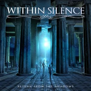 Within Silence - Return of the shadows
