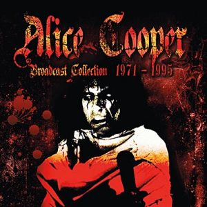 Cooper, Alice - Broadcast Collection