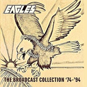Eagles - Broadcast Collection