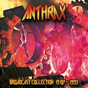 Anthrax - Broadcast Collection