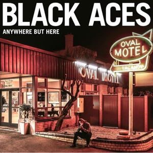 Black Aces - Anywhere but here