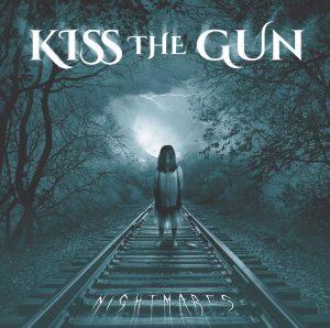 Kiss the Gun - Nightmares
