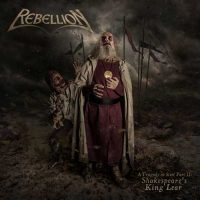 Rebellion - A tradedy in steel part II / Shakepear's King Lear
