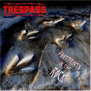 Trespass - Footprints in the rocks