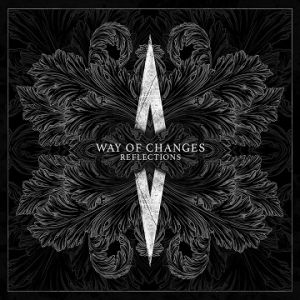 Way of Changes - Reflections