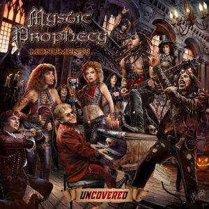 Mystic Prophecy - Monuments Uncovered (DIGI)
