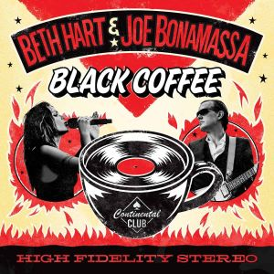 Hart, Beth & Joe Bonamassa - Black Coffee