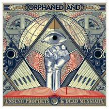 Orphaned Land - Unsung prophets and dead messiahs (Mediabook)