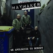 Haymaker - We Apologize To Nobody