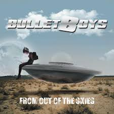 Bullet Boys - From out of the skies