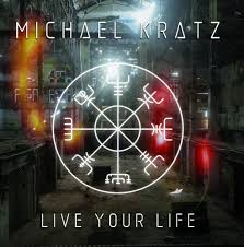 Kratz Michael - Live your Life
