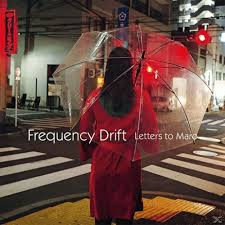 Frequency Drift - Letters to Maro (DIGI)