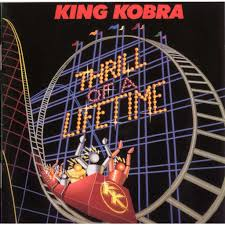 King Kobra - Thrill of a lifetime  (Japan-CD)