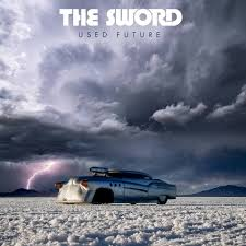 The Sword - Used Future