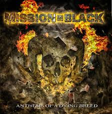 MISSION IN BLACK - Anthems Of A Dying Breed