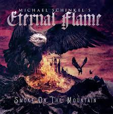 Schinkel's Michael Eternal Flame - Smoke on the mountain