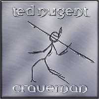 Nugent, Ted - Craveman