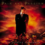 Pain And Passion - Don't Think Tomorrow