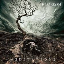 Kataklysm - Meditations (Deluxe Edition)