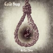 Cold Snap - All Our Sins