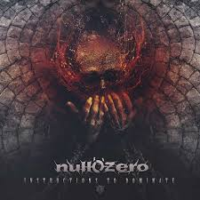 Null'o'zero - Instructions To Dominate