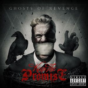 Keep The Promise - Ghosts of Revenge