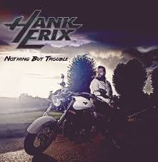 Erix Hank - Nothing But Trouble