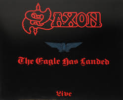 Saxon - The Eagle Has Landed (Live) [1999 Remaster]