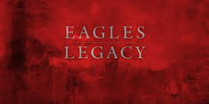 Eagles - Legacy (Box-Set)