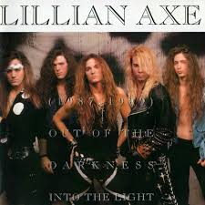 Lillian Axe - Out of the Darkness Into the Light