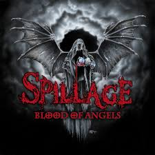Spillage - Blood Of Angels