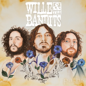 Willie and the Bandits - Paths