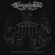 Astrophobos - Malice Of Antiquity
