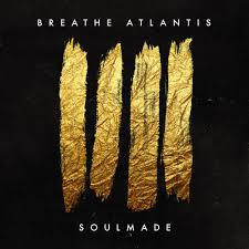 Breath Atlantis - Soulmade