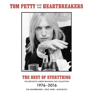 Petty Tom & the Heartbreakers - Best of Everything 1976-2016