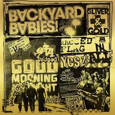 Backyard Babies - Silver & Gold